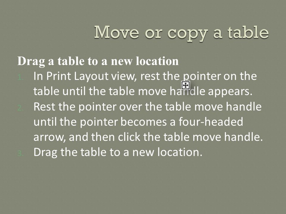 Drag a table to a new location 1.
