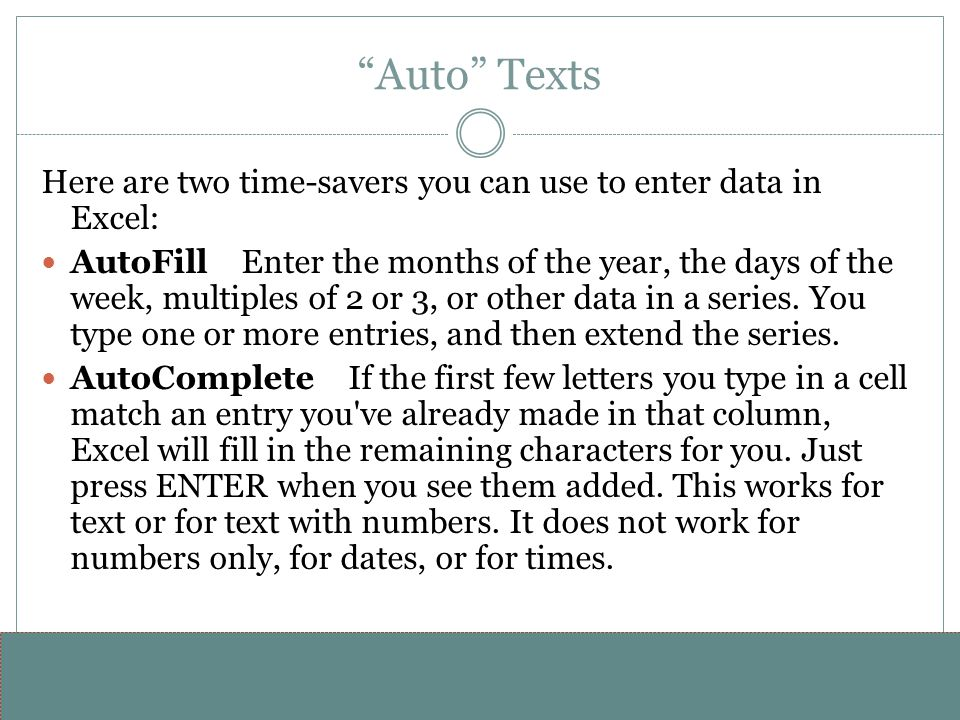"www.alterNativeMedia.biz© 2008 aNm – Michael Sheyahshe ""Auto"" Texts Here are two time-savers you can use to enter data in Excel: AutoFill Enter the mo"