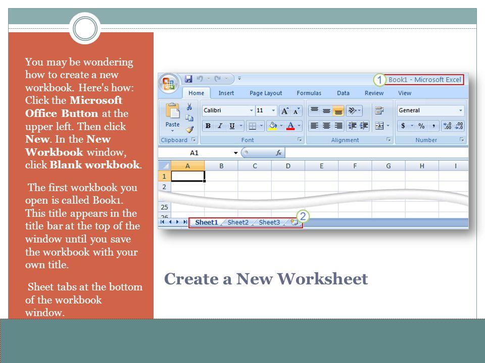 www.alterNativeMedia.biz© 2008 aNm – Michael Sheyahshe Create a New Worksheet You may be wondering how to create a new workbook.