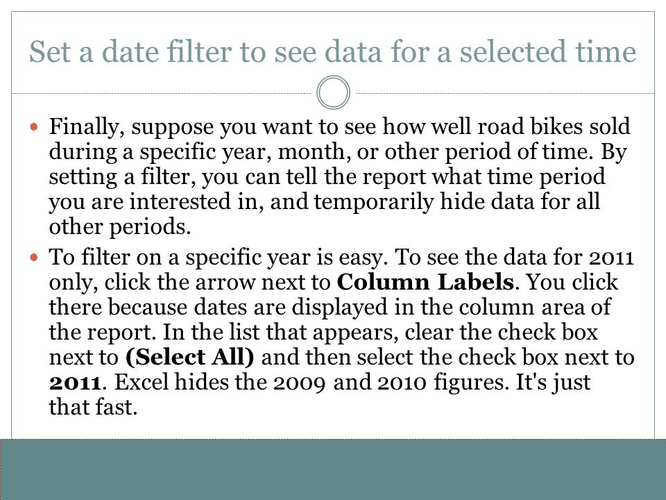 www.alterNativeMedia.biz© 2008 aNm – Michael Sheyahshe Set a date filter to see data for a selected time Finally, suppose you want to see how well roa