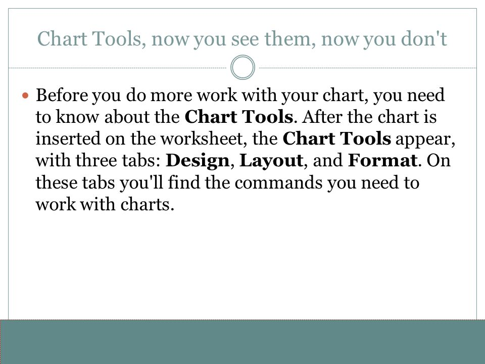 www.alterNativeMedia.biz© 2008 aNm – Michael Sheyahshe Chart Tools, now you see them, now you don't Before you do more work with your chart, you need