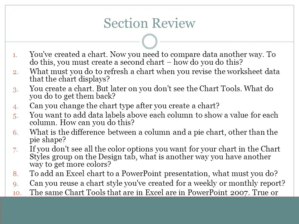 www.alterNativeMedia.biz© 2008 aNm – Michael Sheyahshe Section Review 1. You've created a chart. Now you need to compare data another way. To do this,