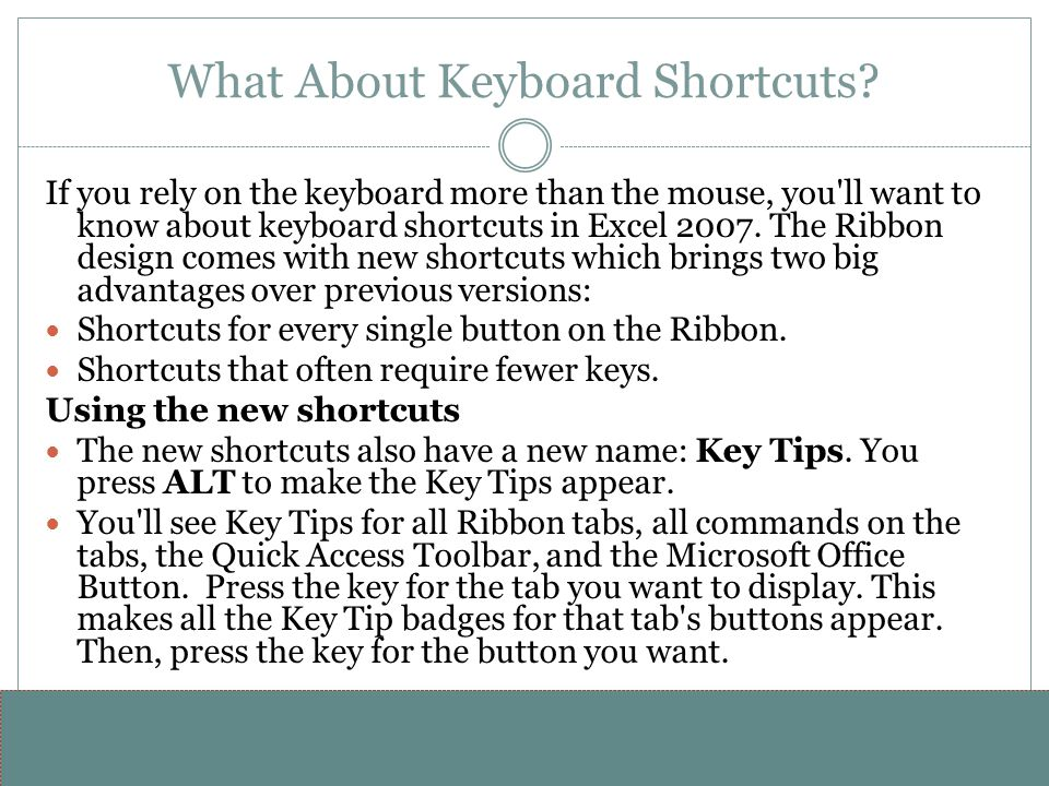 www.alterNativeMedia.biz© 2008 aNm – Michael Sheyahshe What About Keyboard Shortcuts? If you rely on the keyboard more than the mouse, you'll want to