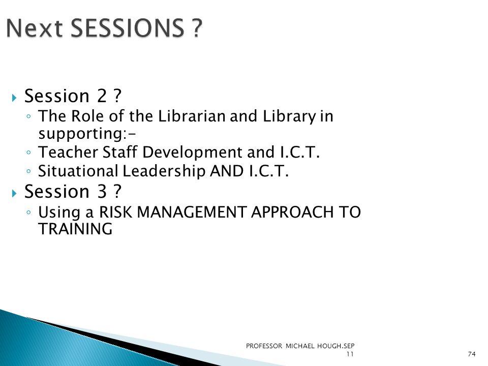 PROFESSOR MICHAEL HOUGH.SEP 1174  Session 2 .
