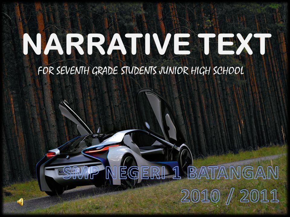 NARRATIVE TEXT FOR SEVENTH GRADE STUDENTS JUNIOR HIGH SCHOOL