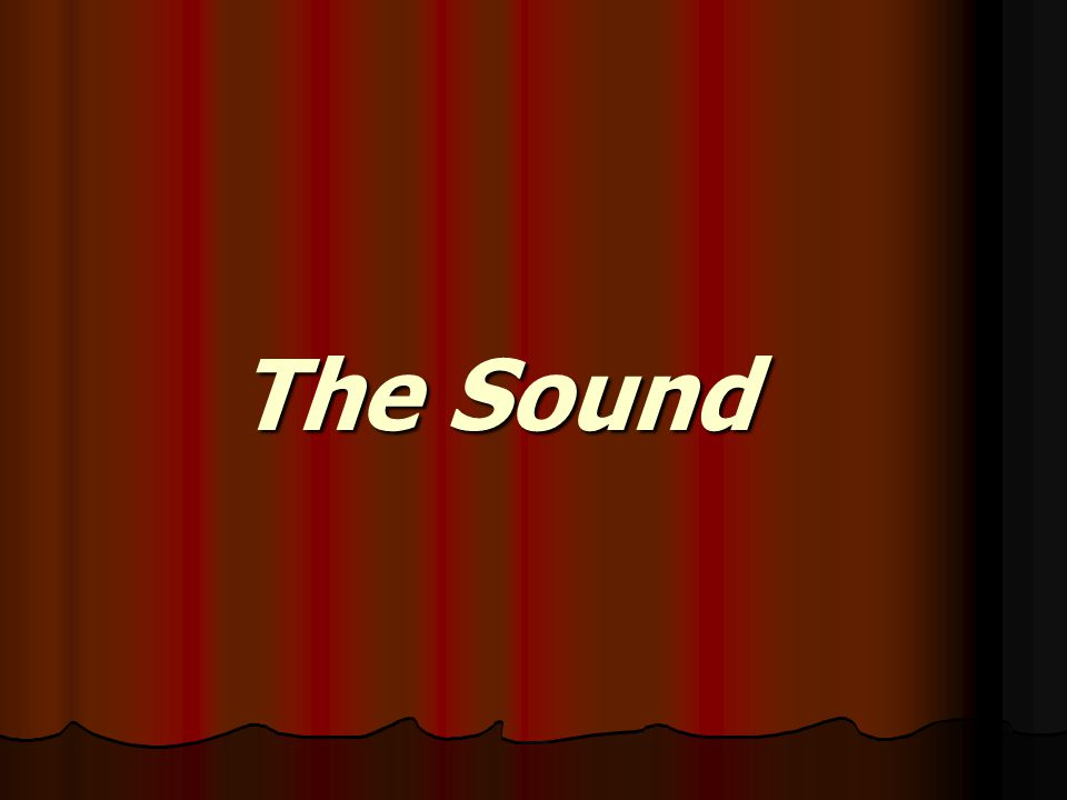 The Sound The Sound