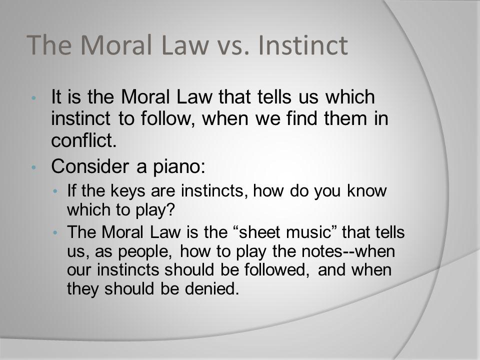 The Moral Law vs.