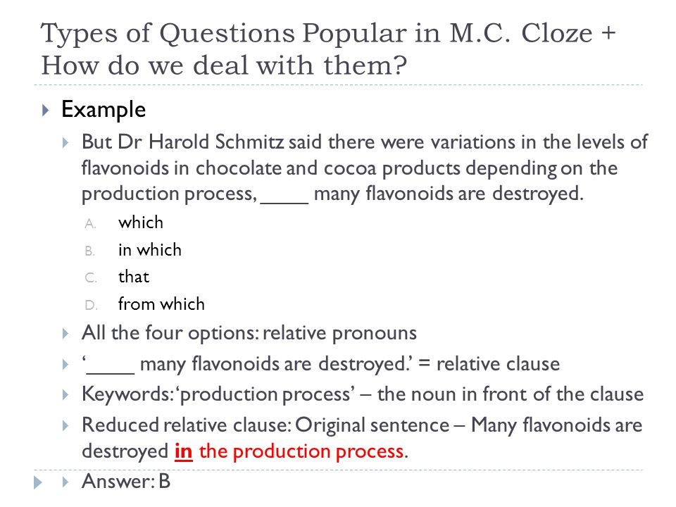 Types of Questions Popular in M.C. Cloze + How do we deal with them.