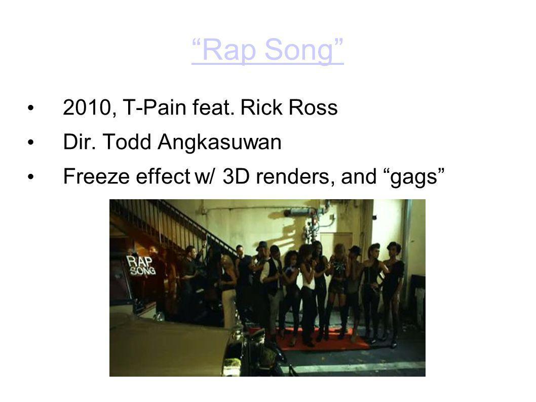 Rap Song 2010, T-Pain feat. Rick Ross Dir.