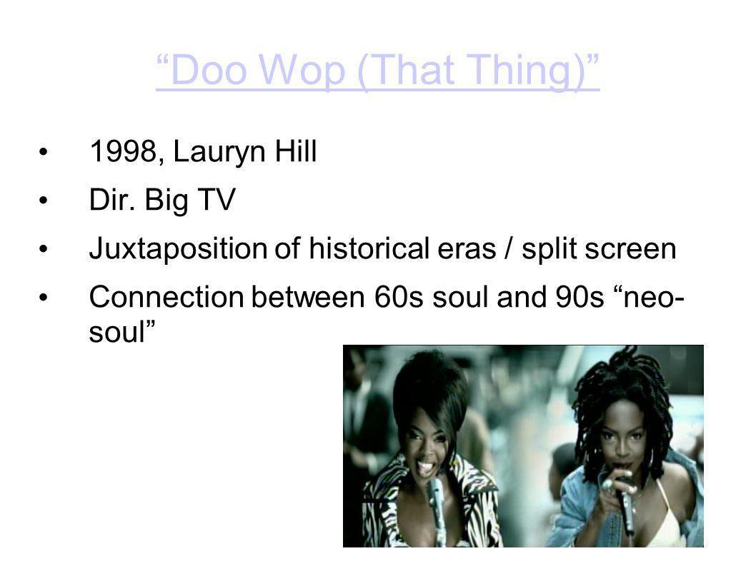 Doo Wop (That Thing) 1998, Lauryn Hill Dir.