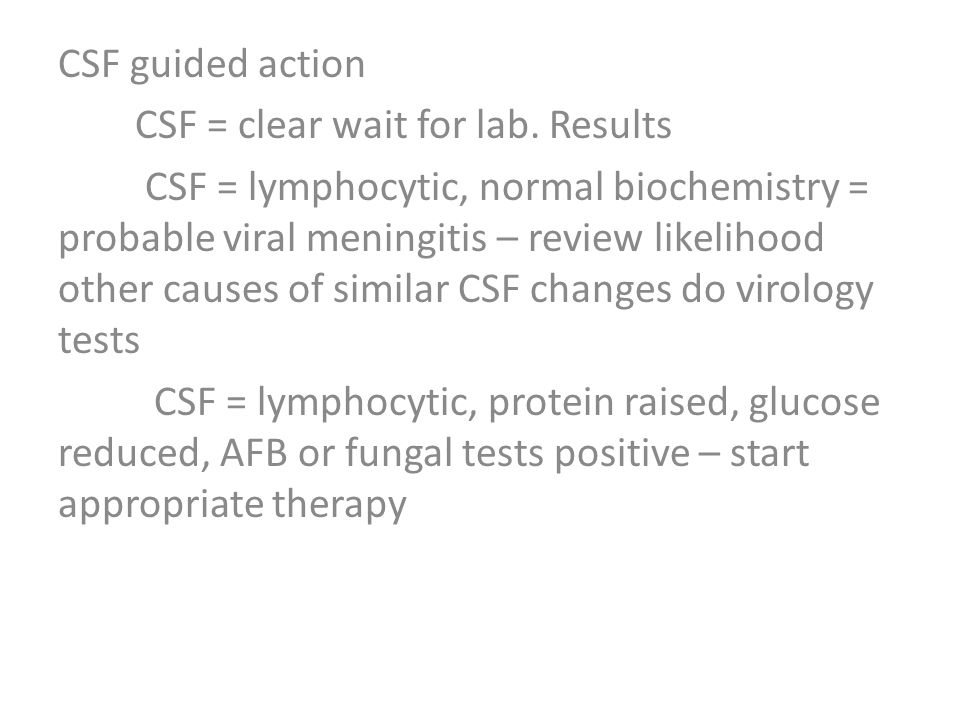 CSF guided action CSF = clear wait for lab.