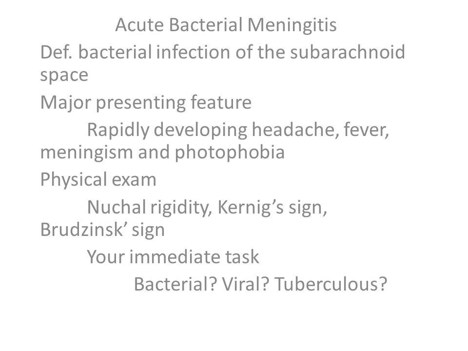 Acute Bacterial Meningitis Def.