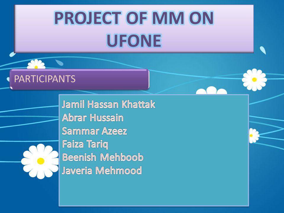 Conti…  The major competitors of Ufone are domestic companies like:  MOBILIINK