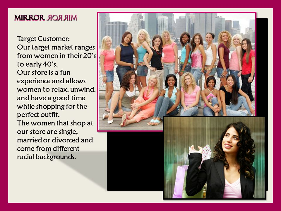 Customer Service Strategies: At our store, women can get professional assistance in choosing an outfit.