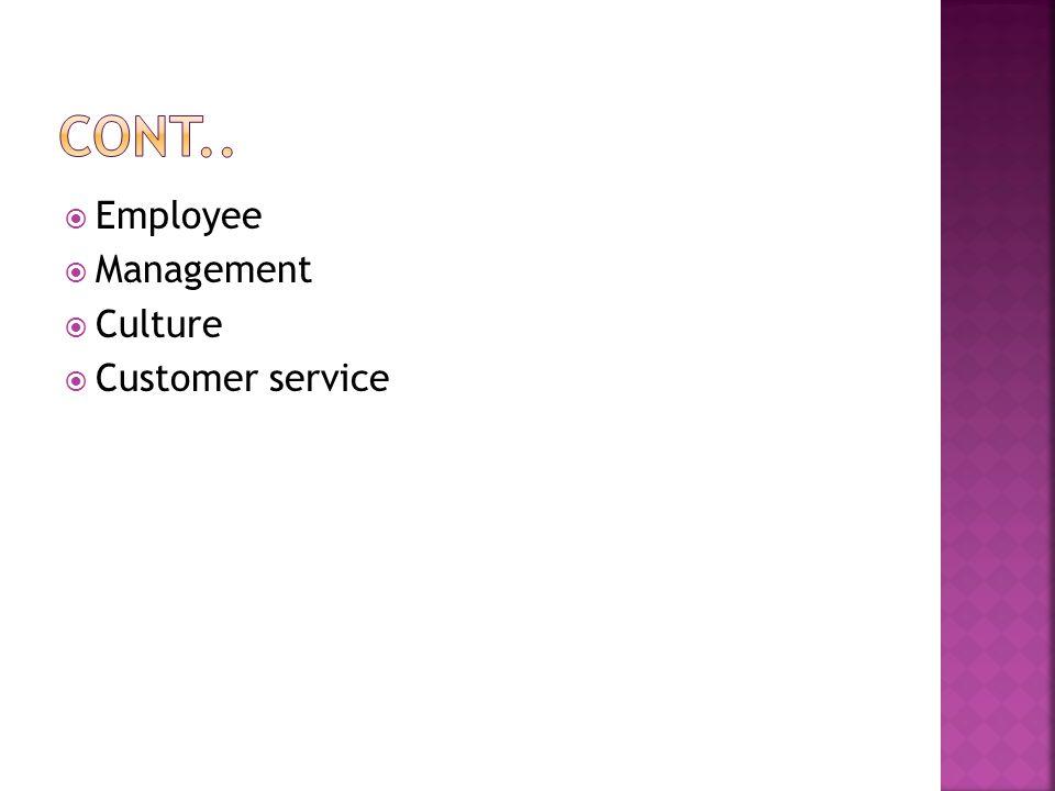  Employee  Management  Culture  Customer service
