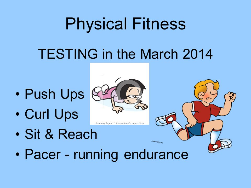 TESTING in the March 2014 Push Ups Curl Ups Sit & Reach Pacer - running endurance Physical Fitness