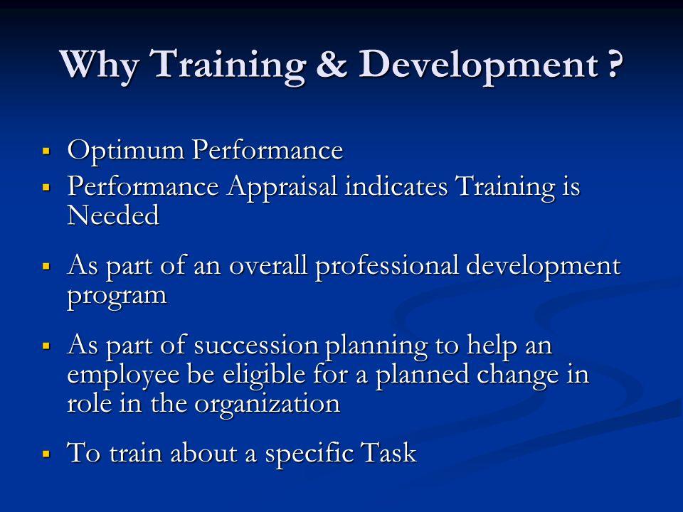 Why Training & Development .
