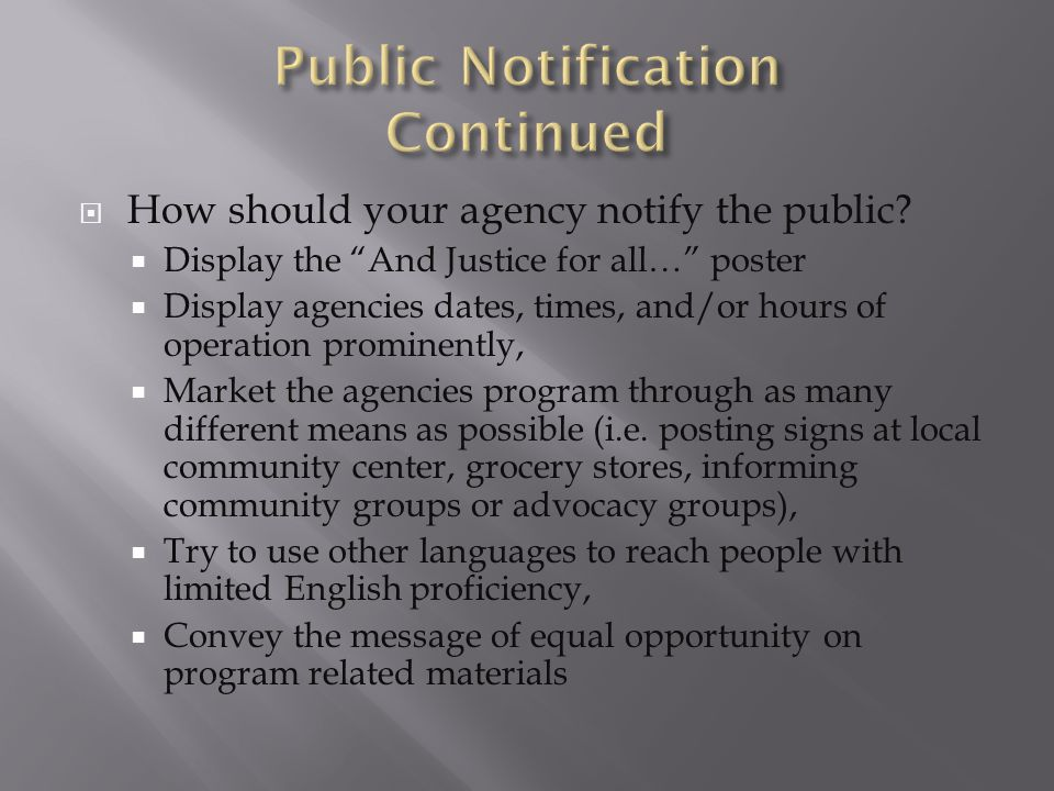  How should your agency notify the public.