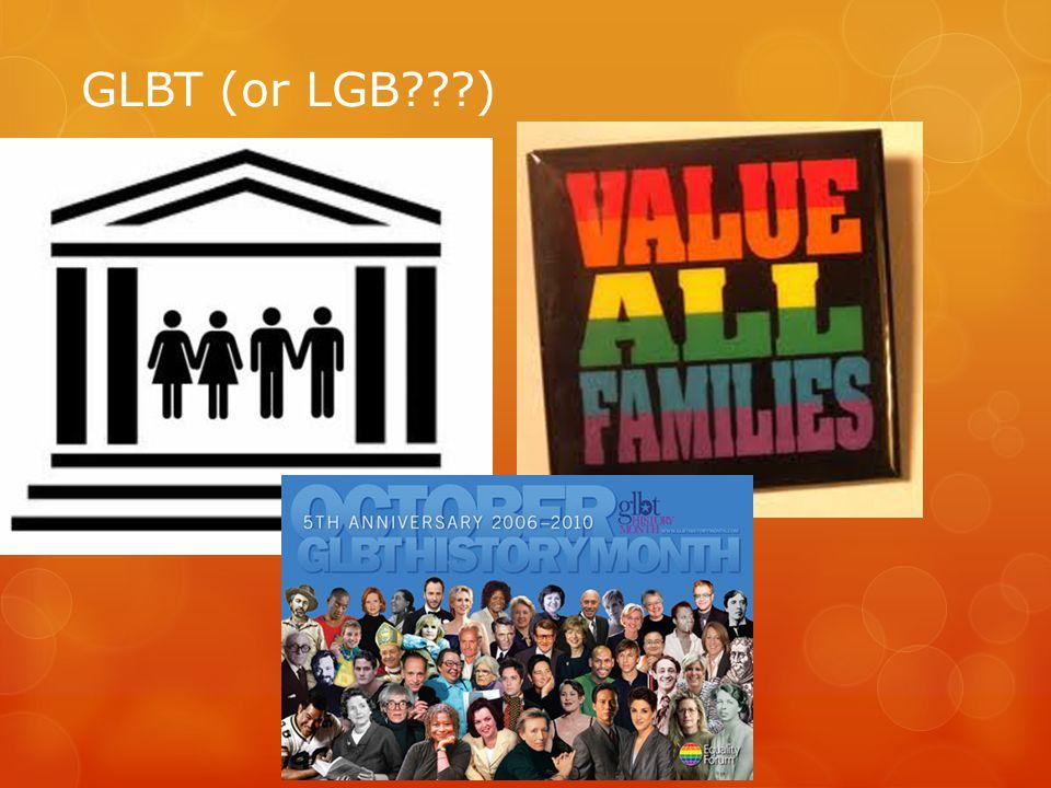 GLBT (or LGB???)