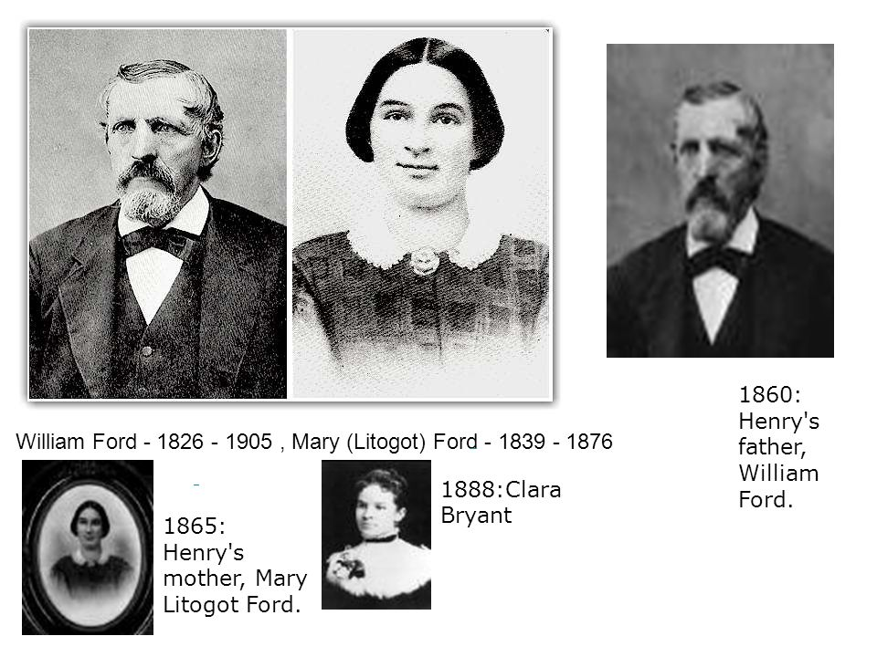Henry Ford's Parents: William Ford - 1826 - 1905, Mary (Litogot) Ford - 1839 - 1876Henry Ford's Parents: William Ford - 1826 - 1905, Mary (Litogot) Fo