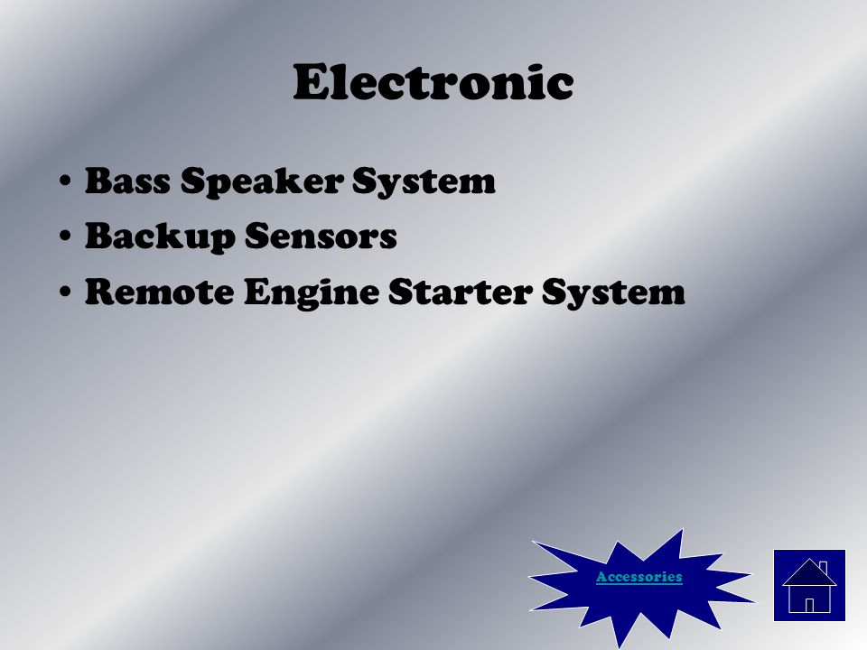 Electronic Bass Speaker System Backup Sensors Remote Engine Starter System Accessories