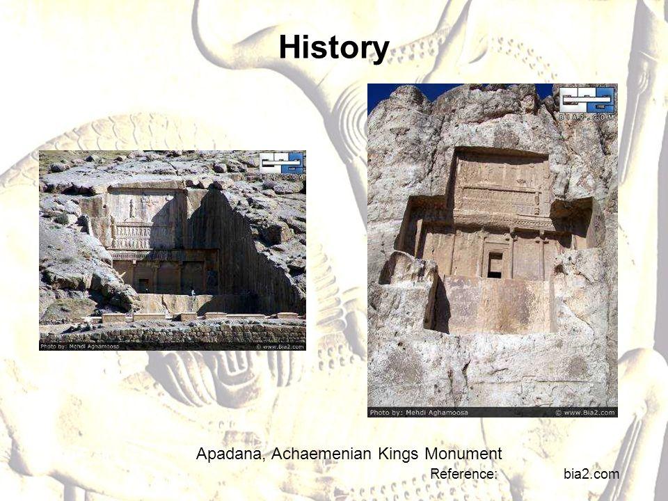 History Apadana, Achaemenian Kings Monument Reference: bia2.com