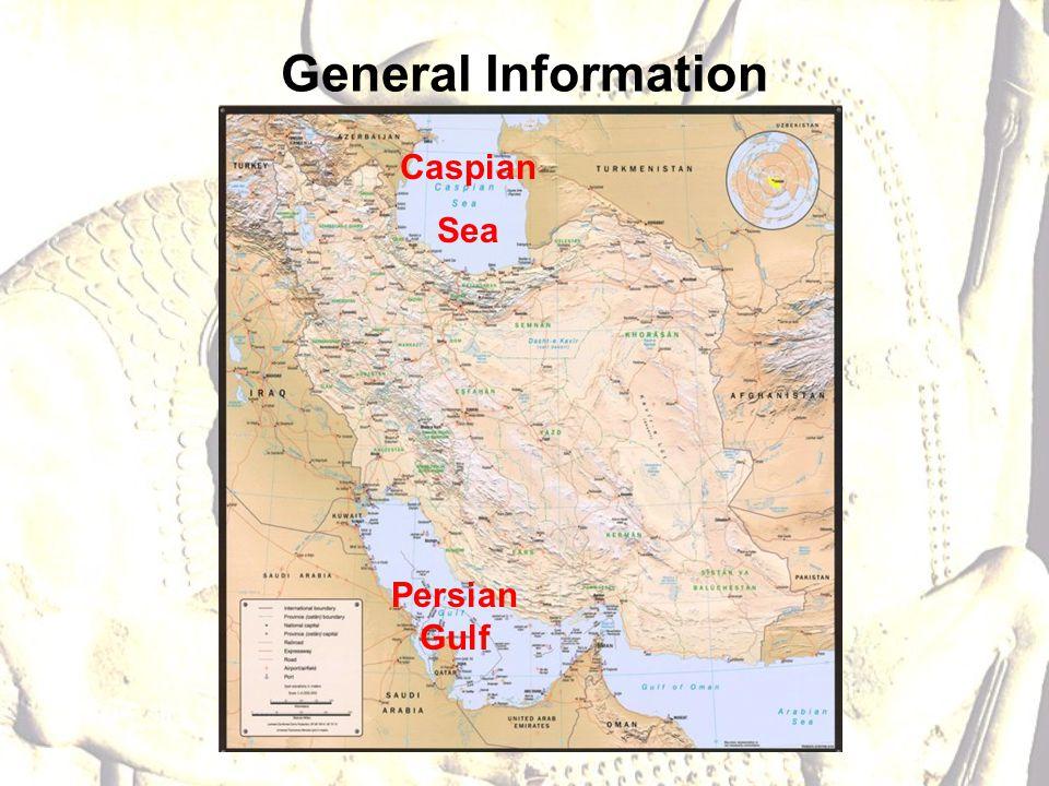 General Information Persian Gulf Caspian Sea