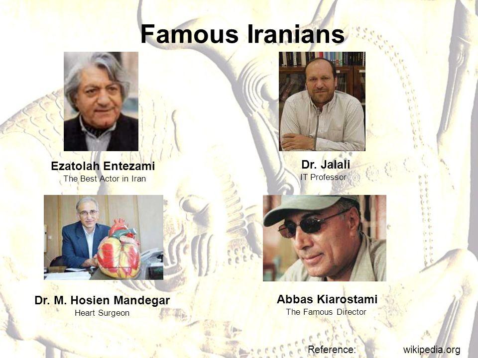 Ezatolah Entezami The Best Actor in Iran Reference: wikipedia.org Dr.