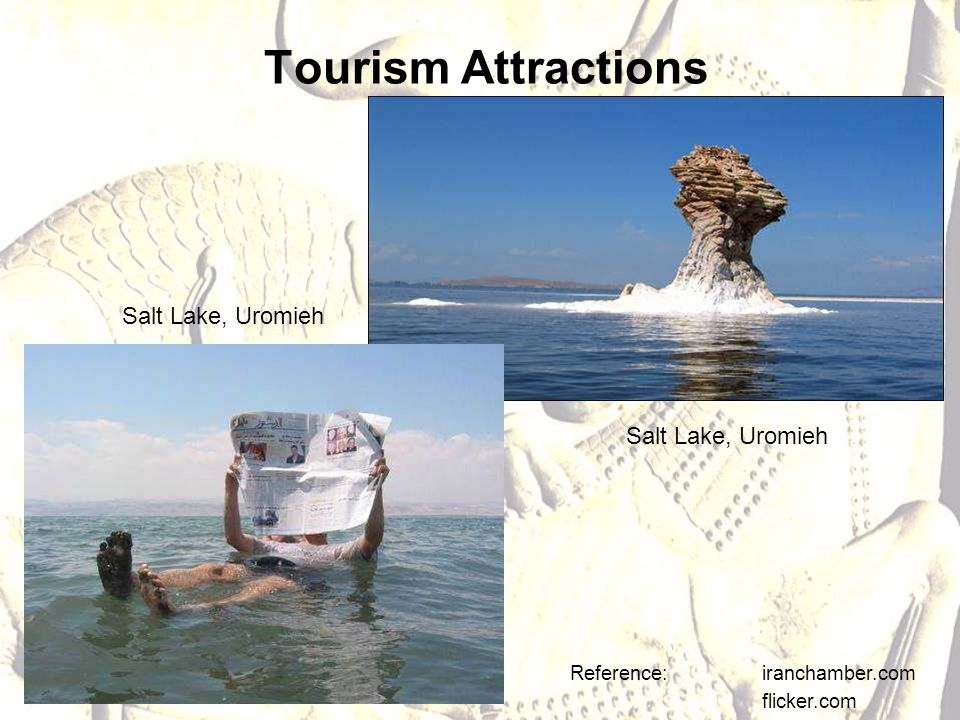 Tourism Attractions Reference: iranchamber.com flicker.com Salt Lake, Uromieh