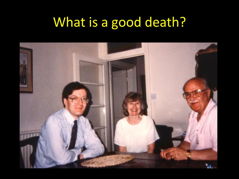 What is a good death?