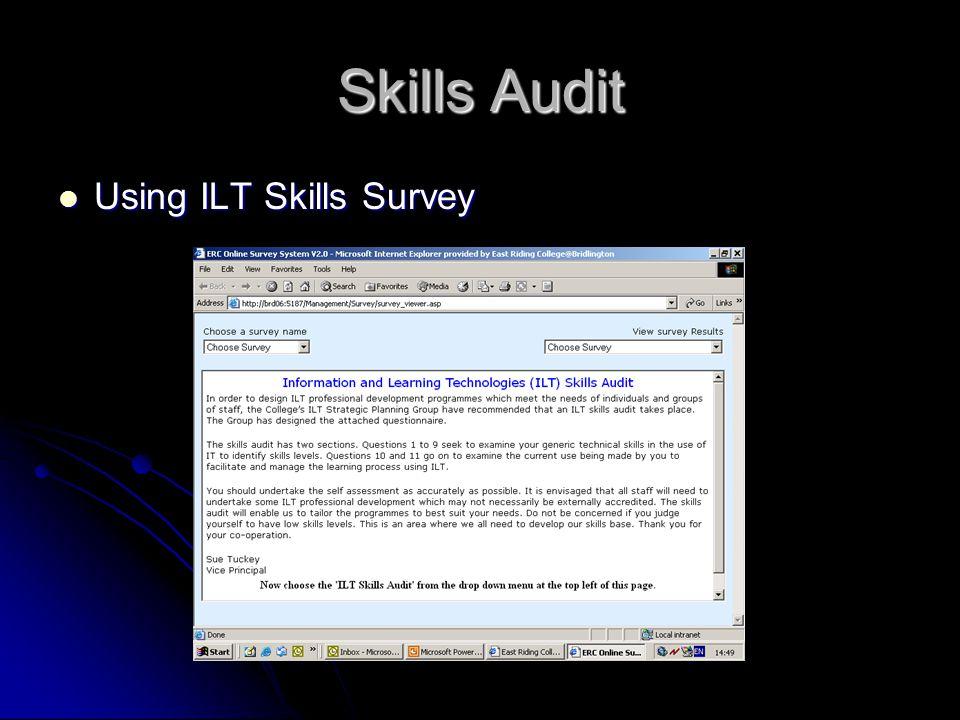 Skills Audit Using ILT Skills Survey Using ILT Skills Survey