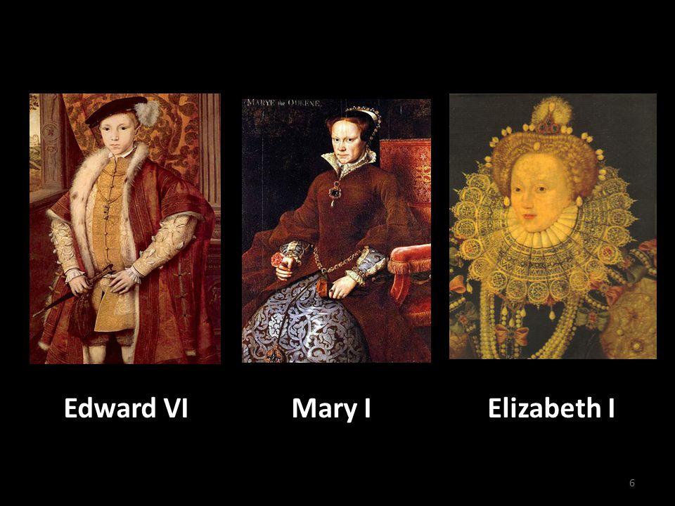 6 Edward VI Mary I Elizabeth I