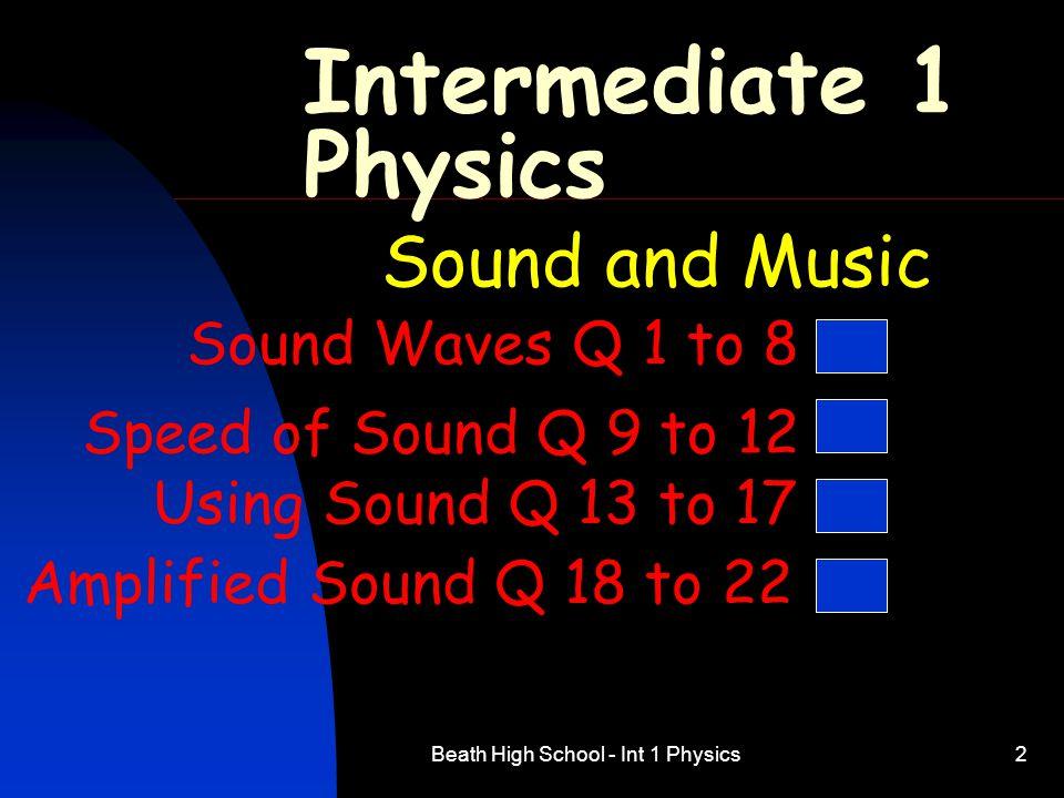 Beath High School - Int 1 Physics23 17.