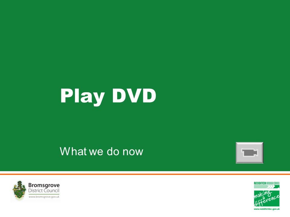 Play DVD What we do now