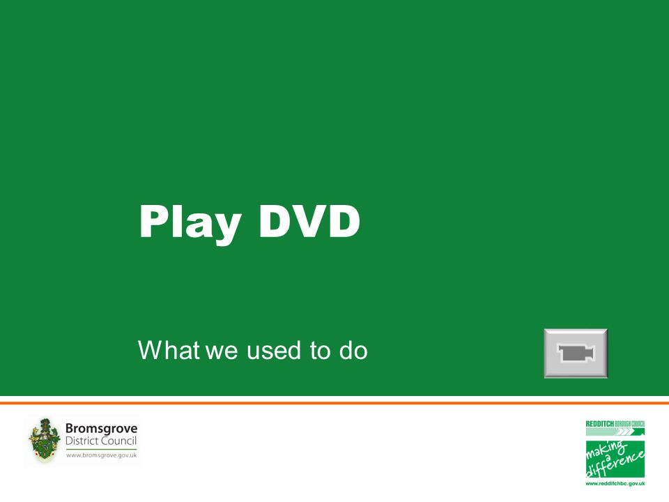 Play DVD What we used to do