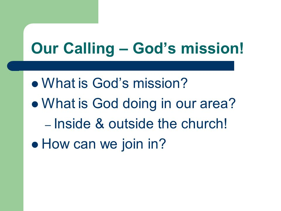 Our Calling – God's mission.What is God's mission.