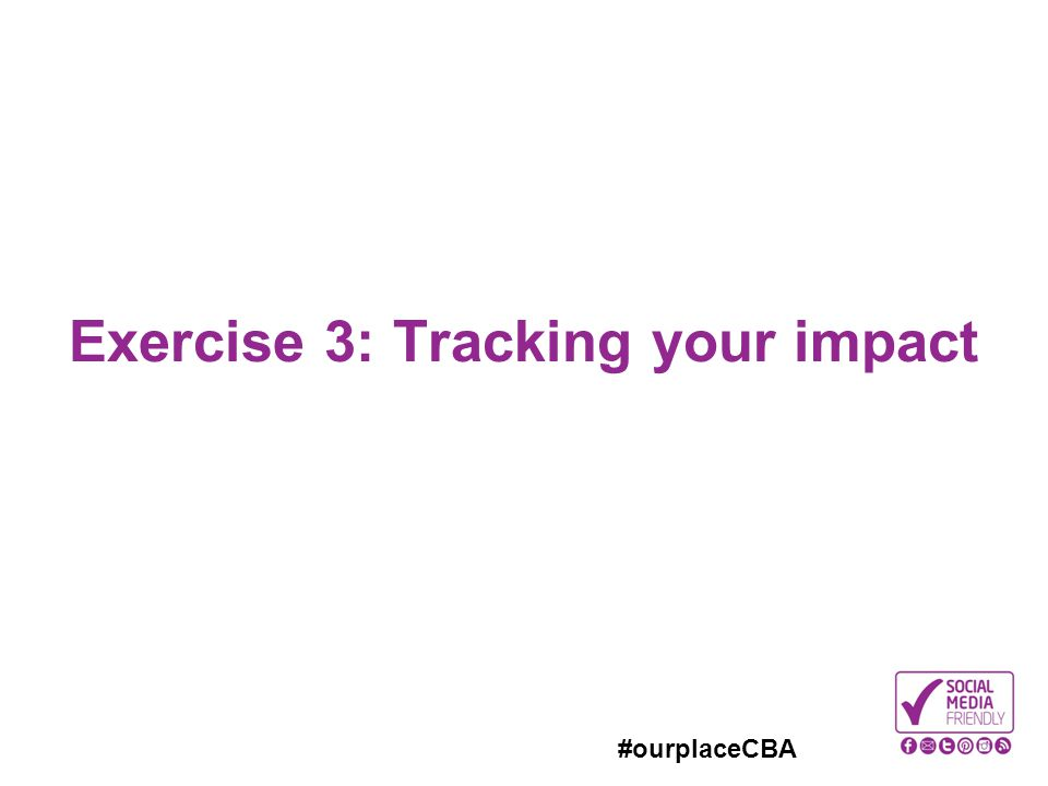 #ourplaceCBA Exercise 3: Tracking your impact