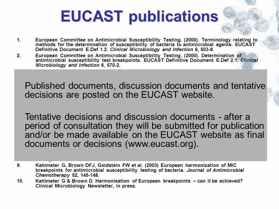 EUCAST publications 1.European Committee on Antimicrobial Susceptibility Testing. (2000). Terminology relating to methods for the determination of sus
