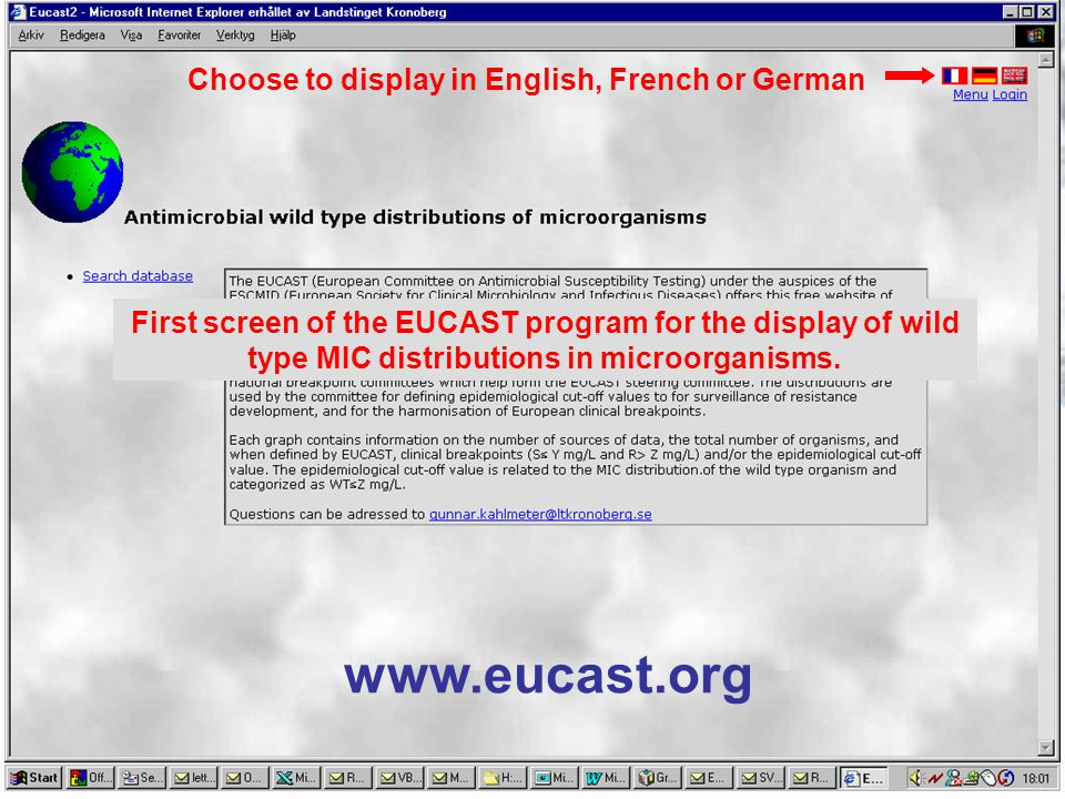 www.eucast.org First screen of the EUCAST program for the display of wild type MIC distributions in microorganisms.