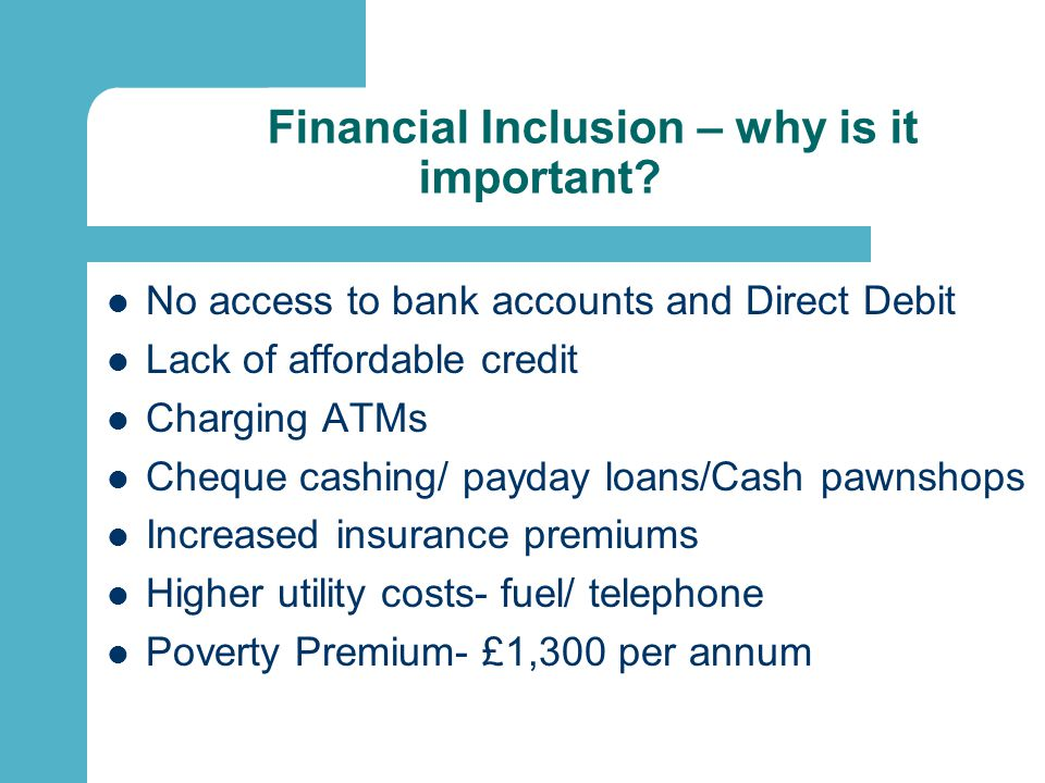 Financial Inclusion – why is it important.