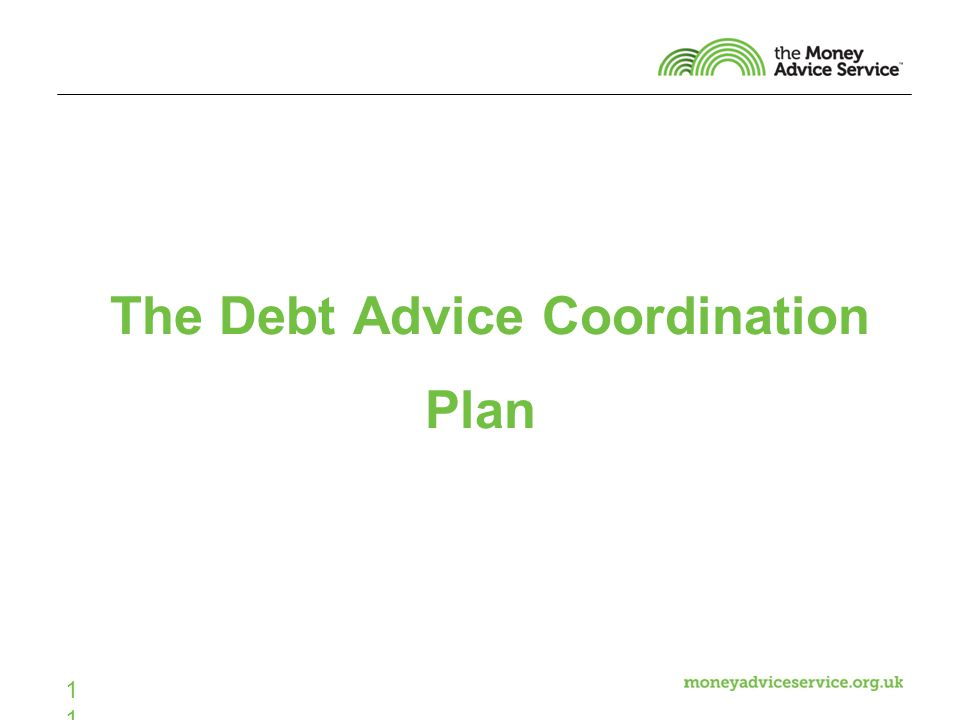 11 The Debt Advice Coordination Plan