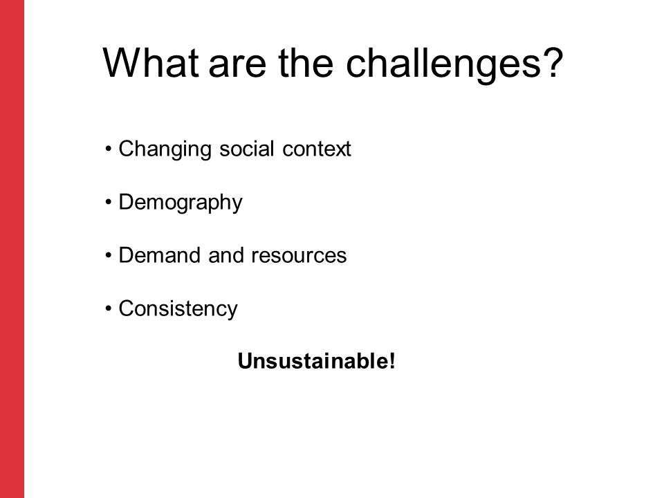 What are the challenges.