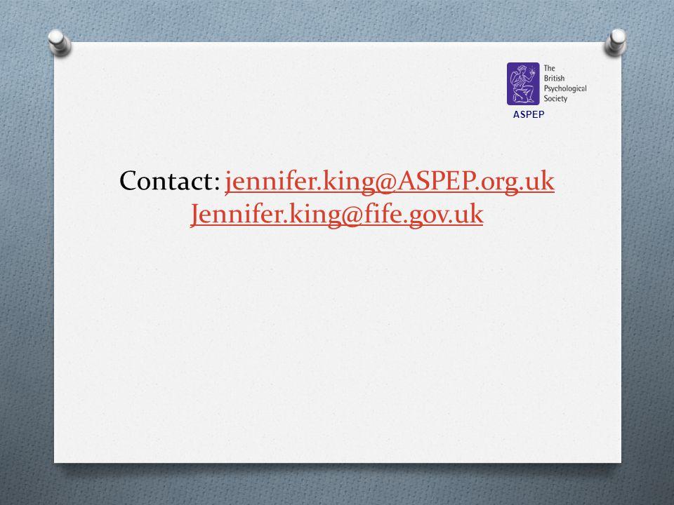 Contact: jennifer.king@ASPEP.org.uk Jennifer.king@fife.gov.ukjennifer.king@ASPEP.org.uk Jennifer.king@fife.gov.uk ASPEP