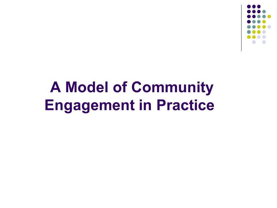 A Model of Community Engagement in Practice