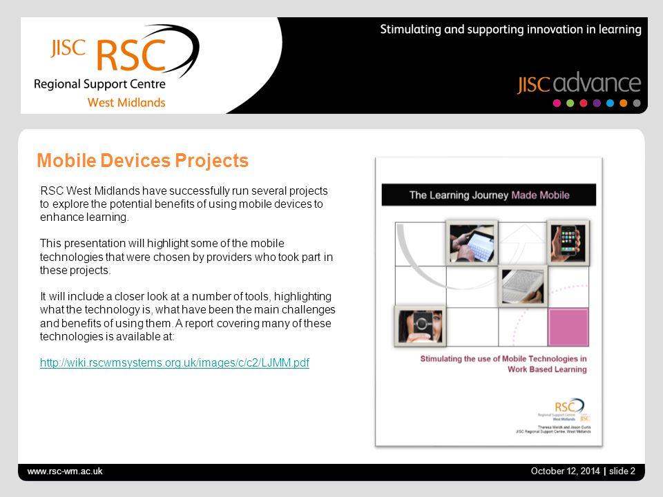 www.rsc-wm.ac.uk October 12, 2014 | slide 3 The Learning Journey Made Mobile 2011