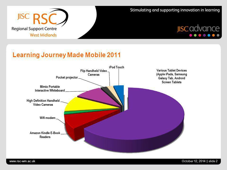 October 12, 2014 | slide 2 Learning Journey Made Mobile 2011