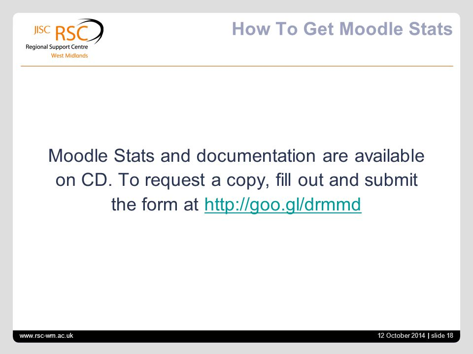 How To Get Moodle Stats Moodle Stats and documentation are available on CD. To request a copy, fill out and submit the form at http://goo.gl/drmmdhttp