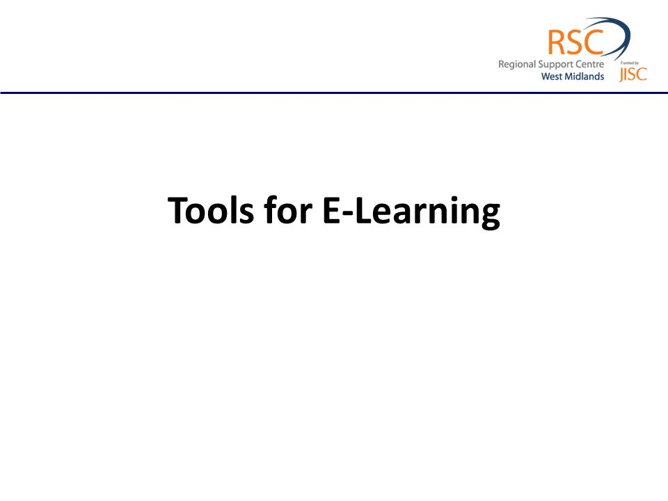 Tools for E-Learning