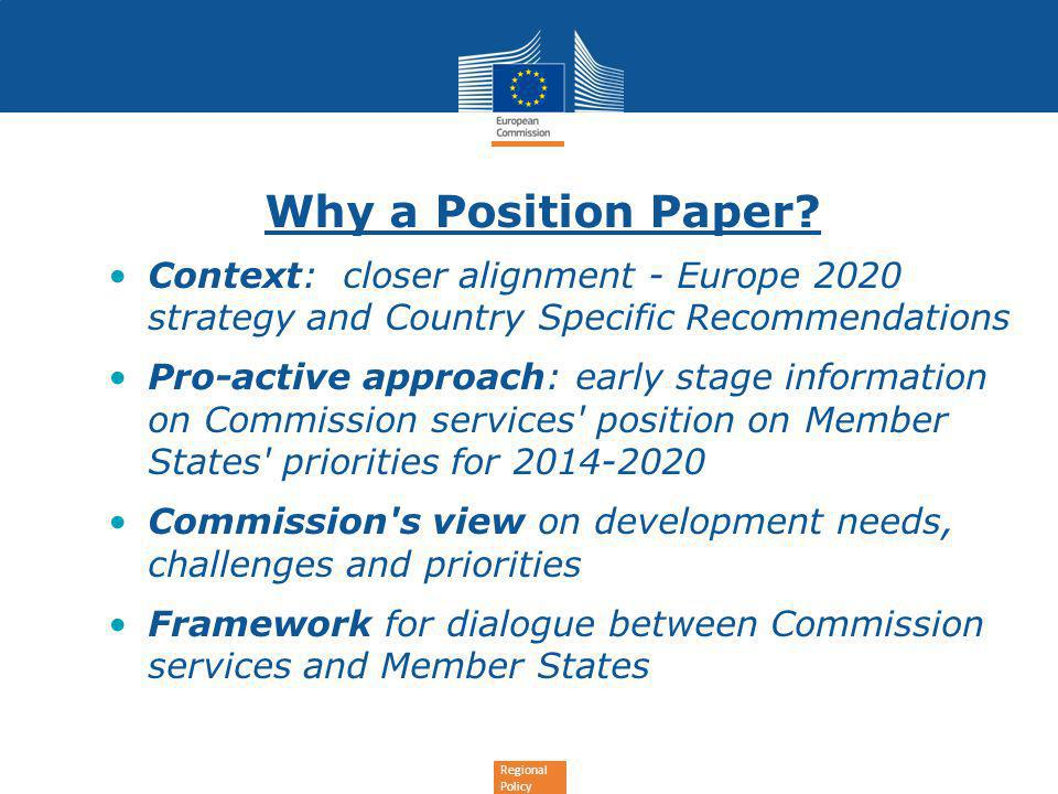 Regional Policy Why a Position Paper.