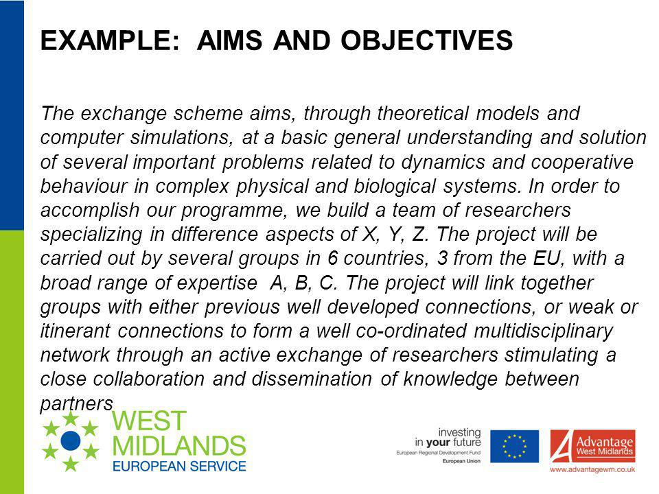EXAMPLE: AIMS AND OBJECTIVES The exchange scheme aims, through theoretical models and computer simulations, at a basic general understanding and solut